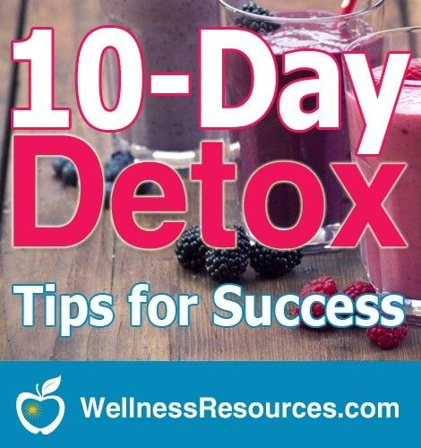 10 day detox tips for success