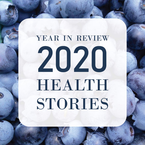 2020 Health Stories: Year in Review